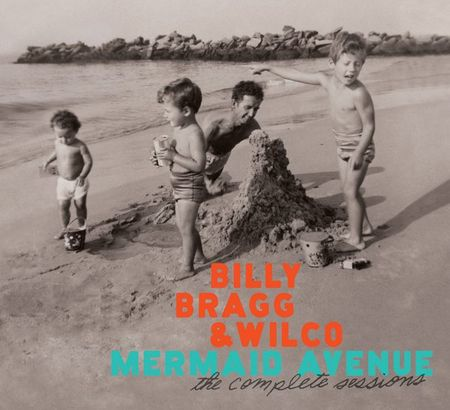 BILLY_BRAGG_&_WILCO_Mermaid_Avenue_-_The_Complete_Sessions_jpg_627x1000