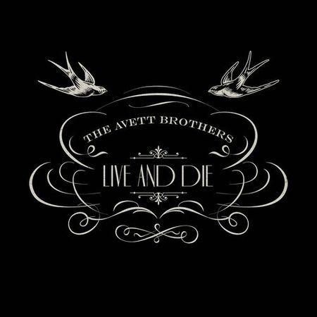 The-Avett-Brothers-Live-and-Die